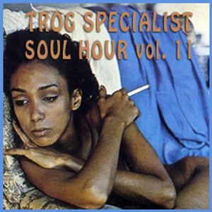 TROG SPECIALIST JULY 2015 - SOUL HOUR