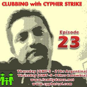 Clubbing E23 - Cypher - Www.FamilyDance.Net Arg21Hrs - Col19Hrs - Bra21Hrs