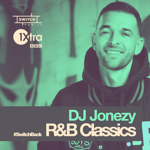 DJ Jonezy /// R&B Classics for BBC 1Xtra