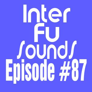 Interfusounds Episode 87 (May 13 2012)