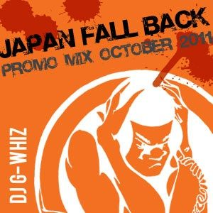 "Japan ""FALL BACK"" Promo Mix Oct 2011"