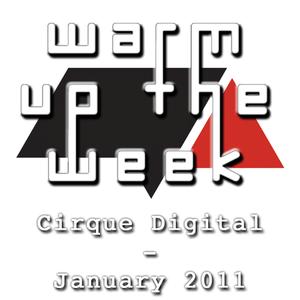 Cirque Digital - January 2011