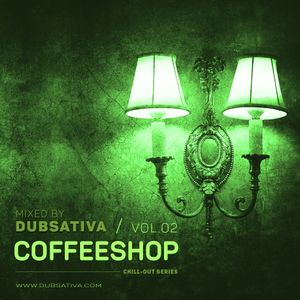 COFFEESHOP VOLUME 2 - CHILLOUT (1995) CAREFULLY SELECTED AND MIXED BY DUBSATIVA