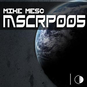 MSCRP005 l Mike Mesc