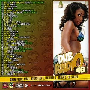 DJ R DUB L Present's DUB RADIO 46 [For Promotional Use Only]