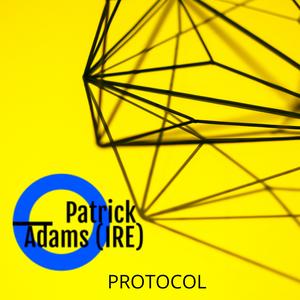 Protocol with Patrick Adams (IRE)