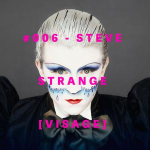Emc=Q #006 - Steve Strange [Visage]