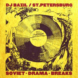 DJ BAZIL - Soviet Drama Breaks (2015)