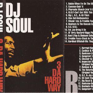DJ Soul - 3 The Hard Way (side a)