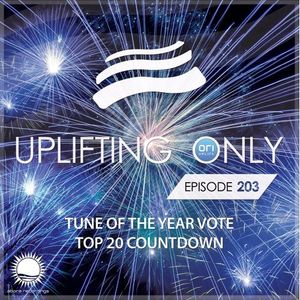 Ori Uplift - Uplifting Only 203 (Dec 29, 2016) (Tune of the Year Vote - Top 20 Countdown 2016)