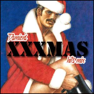 Damien's XXXMAS Hits Mix