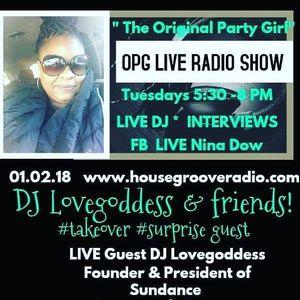 OPG Live Radio Show (1-2-18) DJ Love Goddess & Friends Take Over Pt.1