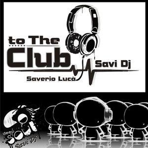 Saverio Lucà -- Savi dj ( to the Club 2012)