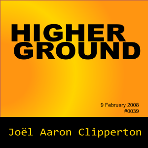 Higher Ground (9 February 2008)