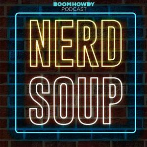 Nerd Soup EP 019: Deep Cuts Top Ten