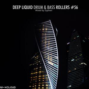 Deep Liquid Drum & Bass Rollers #56