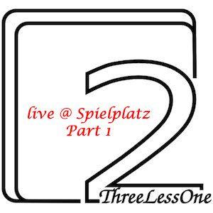 ThreeLessOne live @ Spielplatz Part1