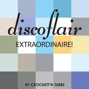 Discoflair Extraordinaire February 2012