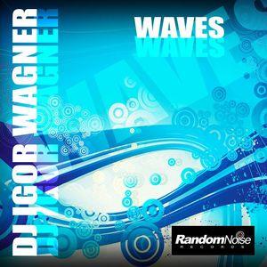 Dj Igor Wagner - Waves mix 2012