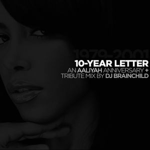 10-Year Letter: An Aaliyah Anniversary + Tribute Mix