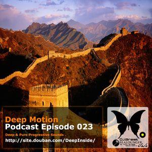 Deep Motion Podcast 023