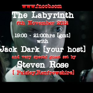 The Labyrinth with Jack Dark & Steven Rose