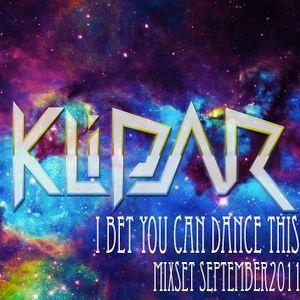 KLIPAR - I BET YOU CAN DANCE THIS