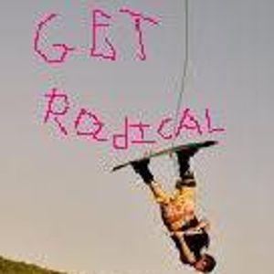 Get Radical 08/16/09