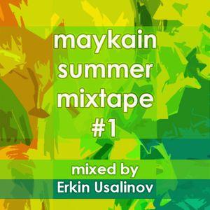 Maykain Summer Mixtape #1 (Mixed by Erkin Usalinov) [June 2012]