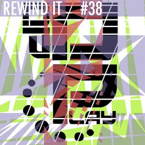 Rewind It #38 (7th August 2014) with Dplay