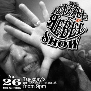 The Dazzle Rebel Show on TBFM Online Radio: 12/11/2013 no 26