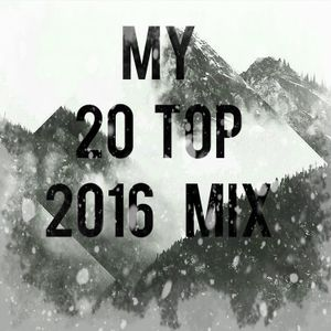My 20 Top 2016