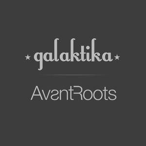 Avantroots & Galaktika Radio Show 03, Sweat Lodge Radio, Berlin 2012