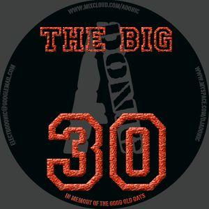 DJ Adonic - THE BIG 30