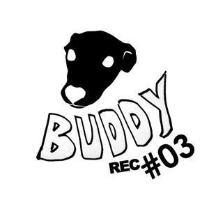 Raw Journey X Buddy Record #03