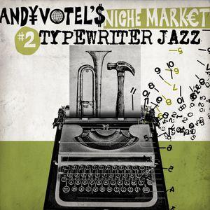 WWFM First Birthday: Gilles Peterson with Andy Votel's Niche Market: Typewriter Jazz // 07-09-17