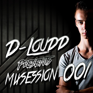 D-Loudd presents Mixsession 001