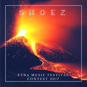 Shoez- Etna Music Festival Contest 2017