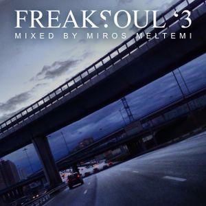 Freaksoul '3 Mixed By Miros Meltemi