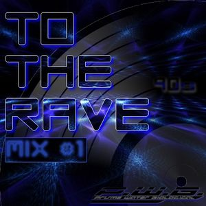DJ P.W.B. - To The Rave Mix Vol. 1 (24/11/2005)