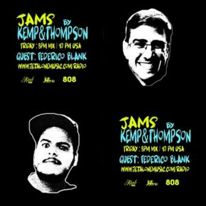Jams by Kemp&Thompson / Chapter 3 Guest Federico Blank
