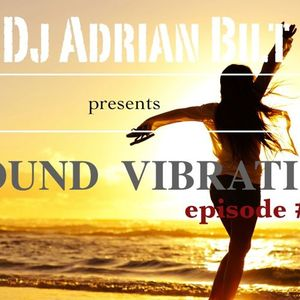 "Presents ""SOUND VIBRATION"" Episode #006"
