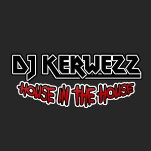 Dj Kerwezz - House In The House 3