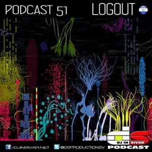 DS (DJ IN SIVAR) PODCAST 51 - LOGOUT