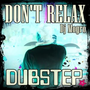 DON'T RELAX Sesion by Dj Mogro