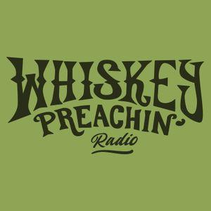 Whiskey Preachin Radio Show - February 2021 Pt.1