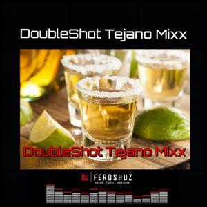 DoubleShot Tejano Mixx