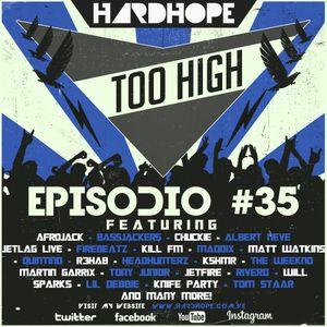 HardHope - Too High Episodio #35
