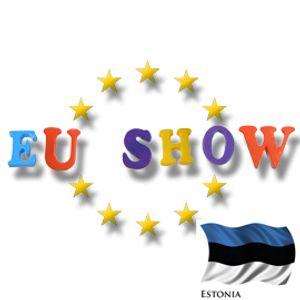 EU Show - Estonia Part 1