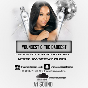 youngest and the baddest mix